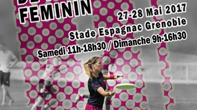 27-28 mai : championnat de France féminin d'ultimate au stade Espagnac Grenoble