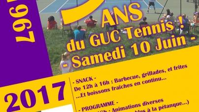 Le GUC Tennis fête ses 50 ANS le SAMEDI 10 JUIN !