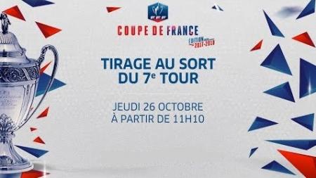 Suivez le tirage du 7ème tour de la coupe de France en direct