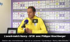 AS Nancy Lorraine – GF38 : avant-match avec Philippe Hinschberger